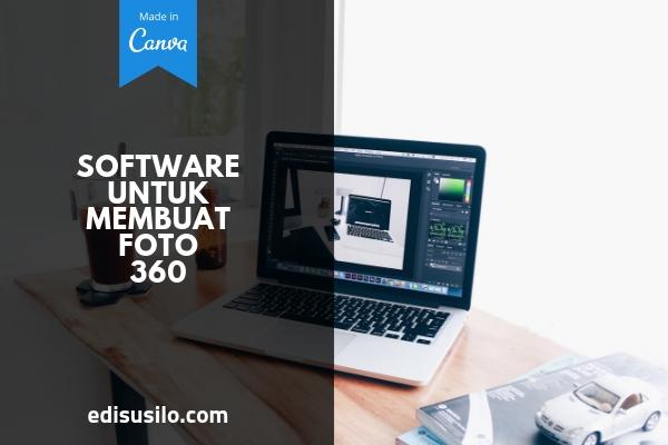 Software Untuk Membuat Foto 360 Derajat