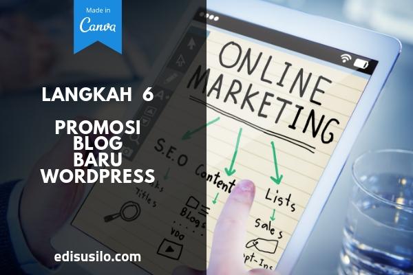 Langkah 6: Promosi Blog Baru WordPress