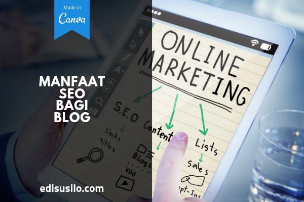 Manfaat SEO Bagi Blog