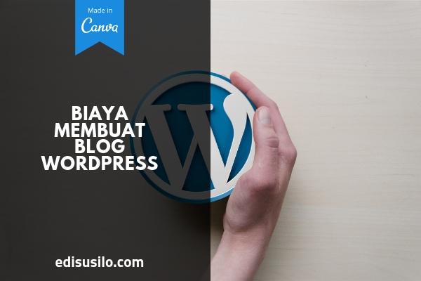 Biaya Membuat Blog Wordpress
