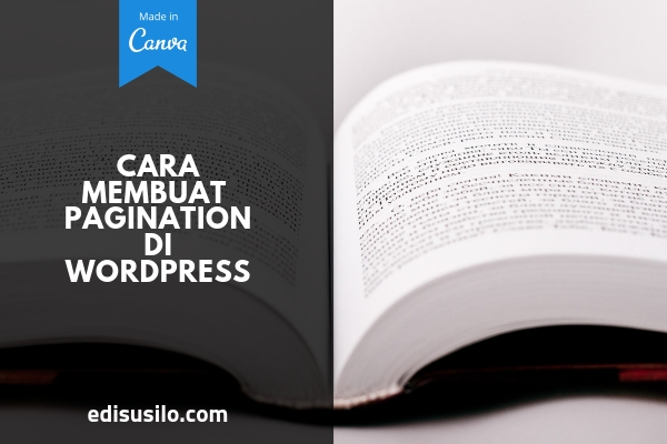 Cara Membuat Pagination Di Wordpress