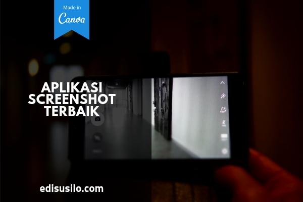 Aplikasi ScreenShot Terbaik