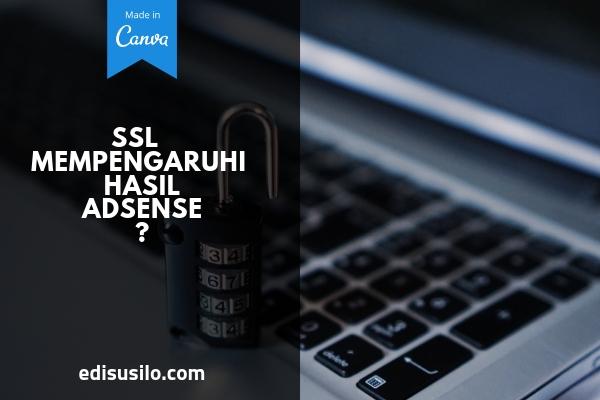 SSL Gratis Dan SSL Berbayar Mempengaruhi Hasil Adsense