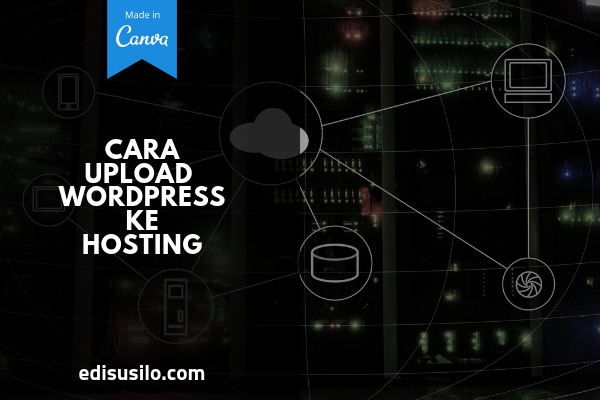 Cara Upload WordPress Ke Hosting