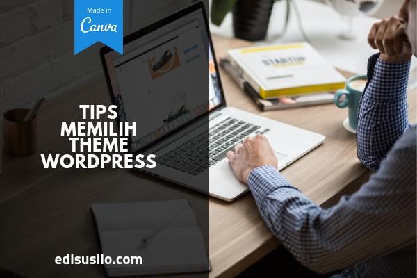 Tips Memilih Theme Wordpress