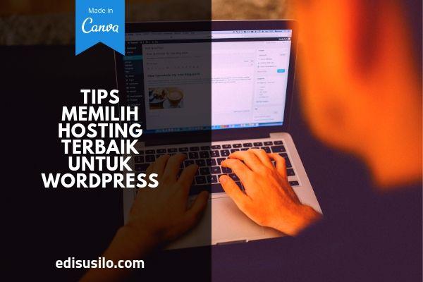 Tips Memilih Hosting Terbaik Untuk Wordpress